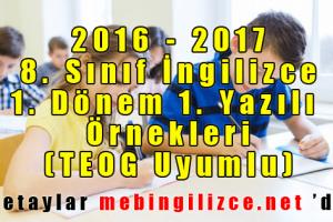 2016-2017-8-sinif-ingilizce-1-sinif-1-yazili-ornekleri-teog-uyumlu-mebingilizce
